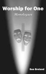 Monologues | Worship for One
